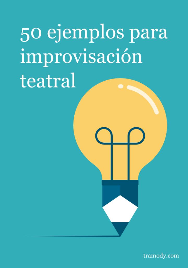 Ejemplos para improvisación teatral