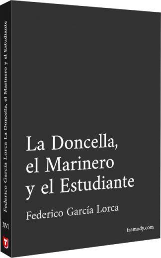 La Doncella, el Marinero y el Estudiante